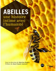Abeilles, une histoire intime avec l'humanité